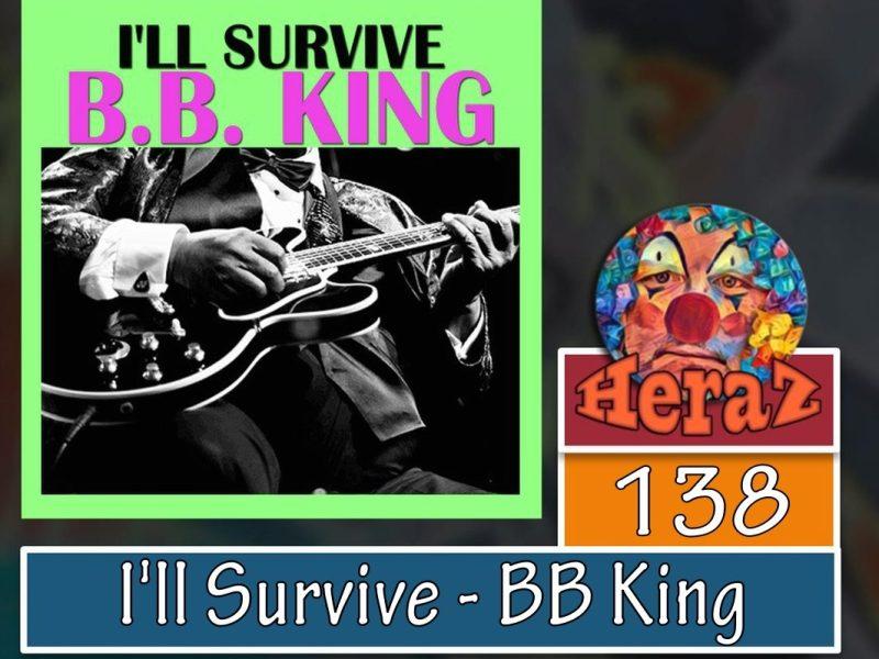 I'll Survive – BB King (bass)