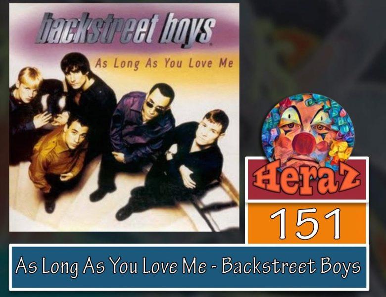 As Long As You Love Me – Backstreet Boys (bass)