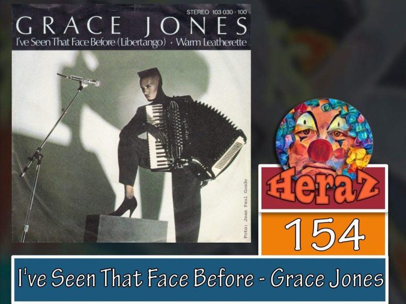 I've Seen That Face Before – Grace Jones (bass)