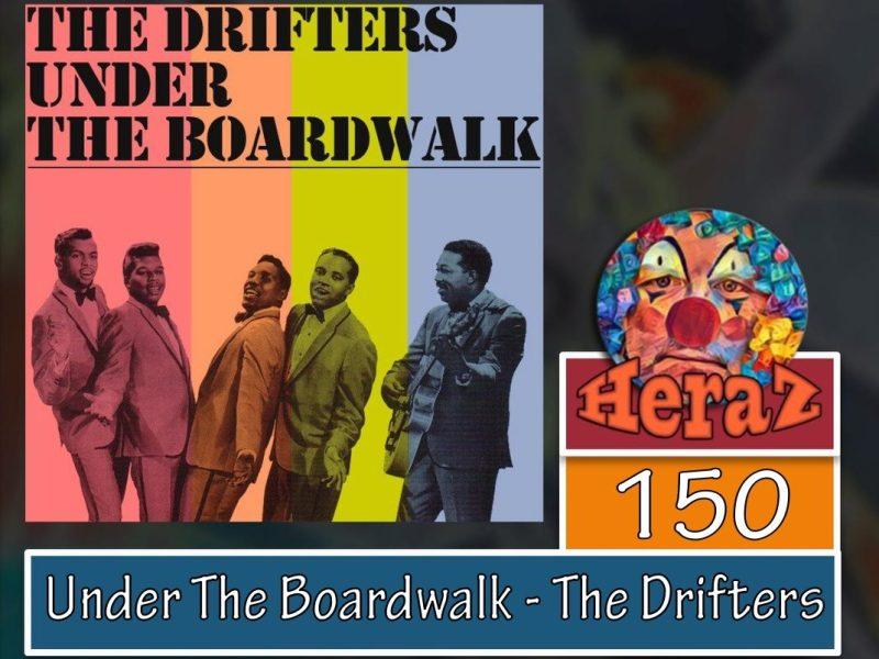 Under The Boardwalk – The Drifters (bass)