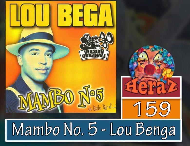 Mambo No. 5 (a Little Bit Of…) Lou Benga (bass)