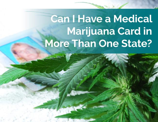 marijuana card in 2 states