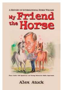 My Friend the Horse by Alex Atock