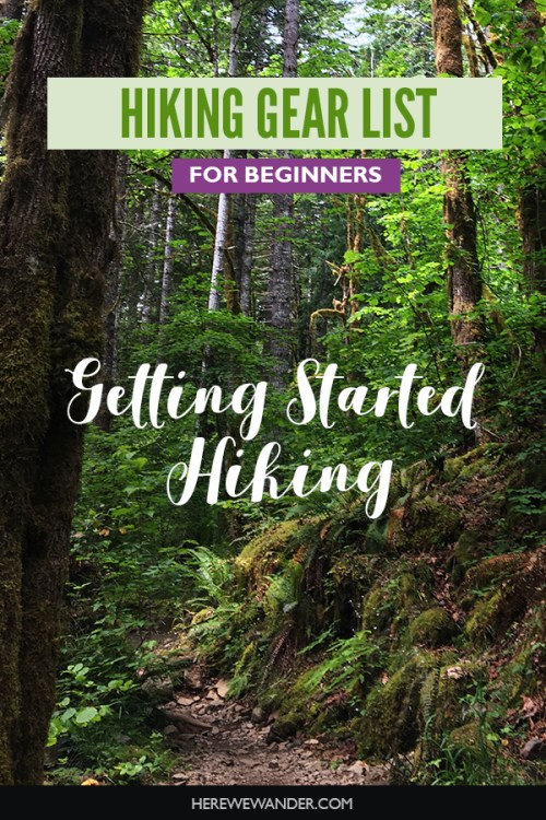 Getting Started Hiking - Gear List for Beginners