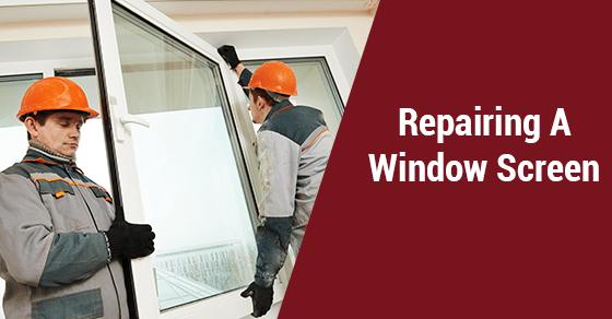 Repairing Window Screen