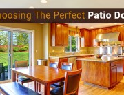 Choosing The Perfect Patio Door