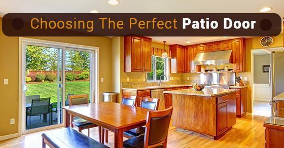 Choosing The Perfect Patio Door