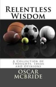 Relentless Wisdom by Oscar McBride