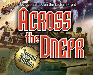 ¿ Puede detenerse la Blitzkrieg? descubrelo con: Across the Dnepr: Second Edition