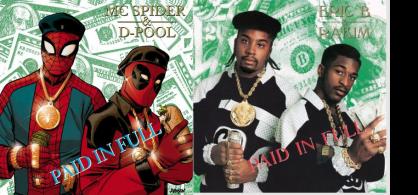 "Spider-Man Deadpool #1 / Eric B & Rakims ""Paid In Full"" - art by Dave Johnson"