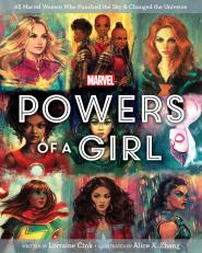 Powers of a Girl - MSRP: $16.99 - Date Available: 2/5/19 - This is the Marvel Universe. Where the personalities, powers, and straight-up legends of countless heroic women have captured readers for generations. This unique book is the perfect start—or addition—to any Marvel fan's collection! Using her in-depth knowledge and passion for Super Heroes, Lorraine Cink explores the lives of the exceptional and diverse women of the Marvel Universe. Filled with inspirational lessons and clever observations, each section digs into what these relatable women can teach us all about growth, bravery, and the true meaning of strength. Paired with over one hundred original, vibrant, and emotive illustrations from the talented Alice X. Zhang, this book balances the responsibility and the fun the comes with being a hero.