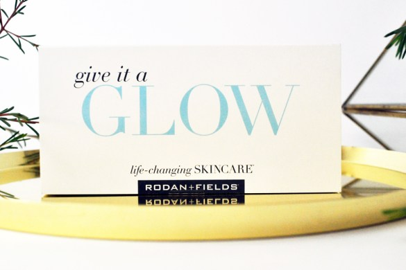 Rodan + Fields Give it a glow