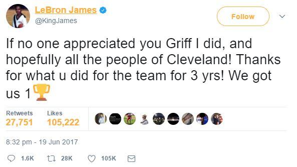 """""""Eğer seni kimse takdir etmediyse ben ettim Griff. Umarım Cleveland halkı da etmiştir. Takıma yaptığın her şey için teşekkürler. Bir şampiyonluk kazandık."""""""