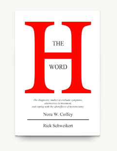 Buy the Book: The H Word, but Nora W. Coffey and Rick Schweikert