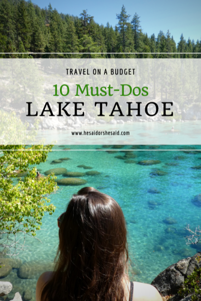 10 Must-Dos Lake Tahoe by hesaidorshesaid