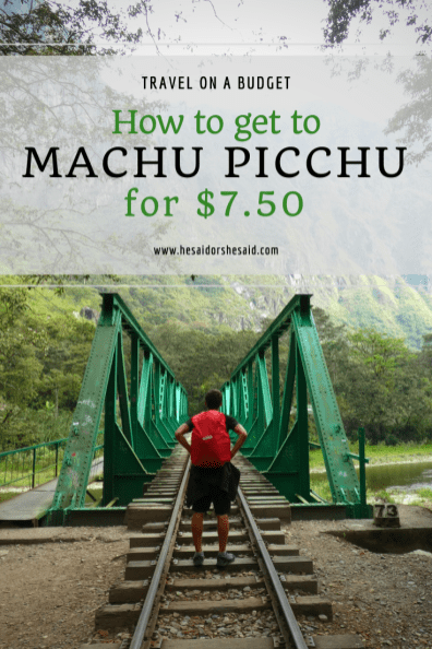 How to get to Machu Picchu for $7.50 by hesaidorshesaid