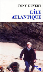 Tony Duvert L'île atlantique Editions de Minuit