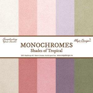 Monochromes - shades of tropical