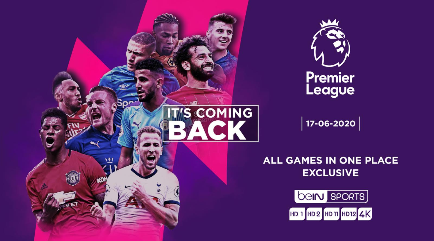 Mohamed Salah And Co Are Back As The English Premier League Returns Live And Exclusively On Bein Sports Heure Du Journal