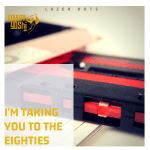 I'm Taking You to the Eighties