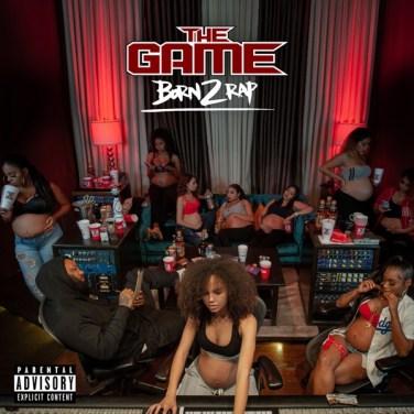 The Game - Born 2 Rap