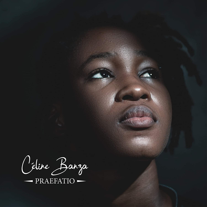 Céline Banza - Praefatio