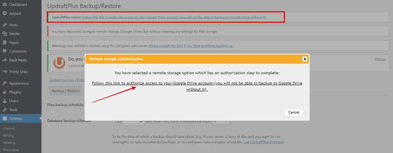 Click on the Pop-up link [Follow this link to authorize access to your Google Drive account (you will not be able to backup to Google Drive without it).] or the link available at the top marked in red color