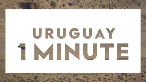 Vidéo - 1 minute - Uruguay