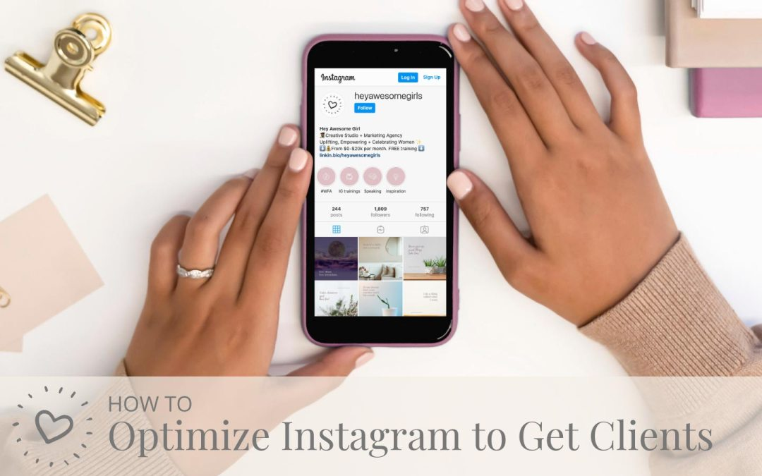 How to Optimize Your Instagram to Get More Clients