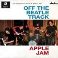 Apple Jam's Off the Beatle Track