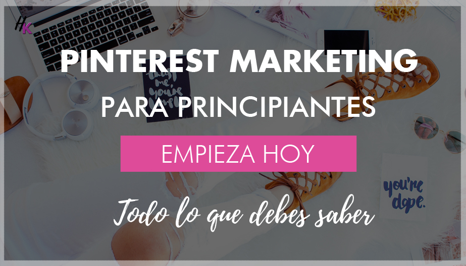 PINTEREST MARKETING PARA PRINCIPIANTES