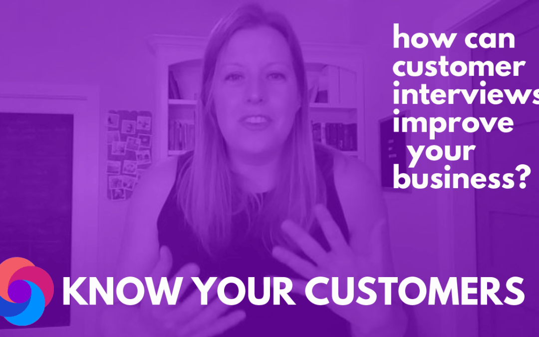 How Can Customer Interviews Improve Your Business?