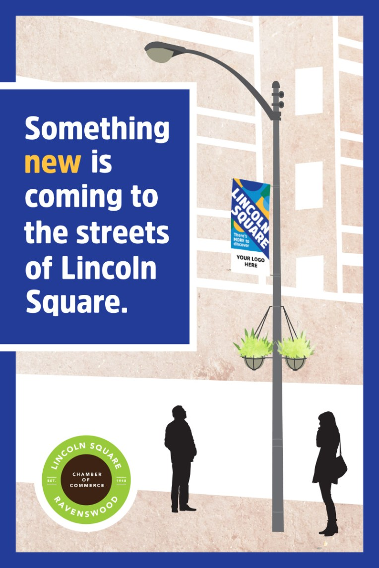 Lincoln Square Ranswood Chamber of Commerce • street banner sell sheet