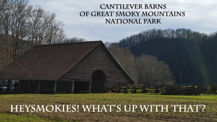 Cantilever Barns Great Smoky Mountains National Park