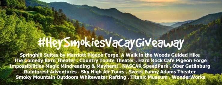 HeySmokies Vacay Giveaway August 25th
