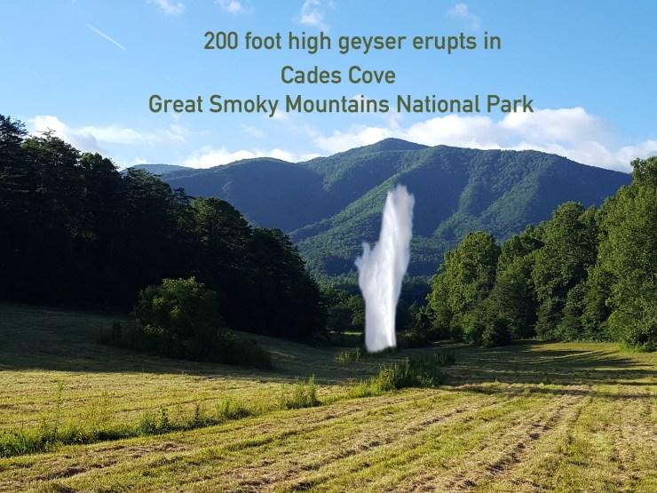cades-cove-geyser-erupts-heysmokies