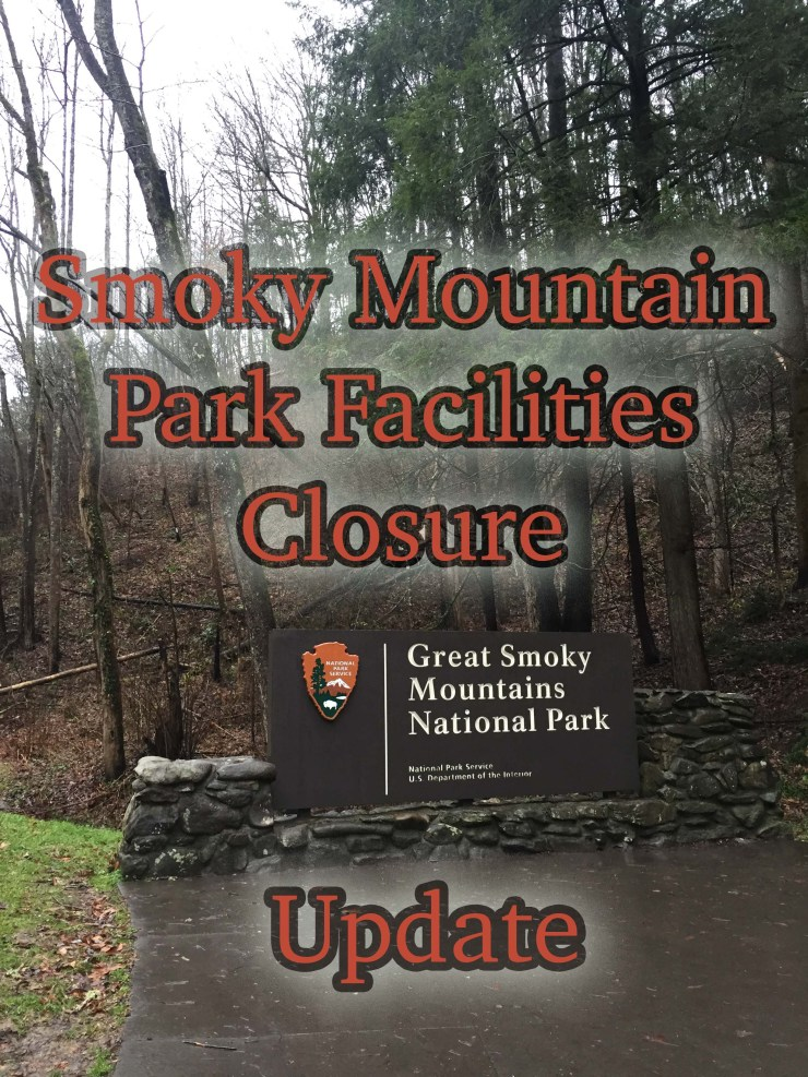 Smoky Mountain Park Closure update.