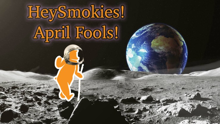 HeySmokies April fools!