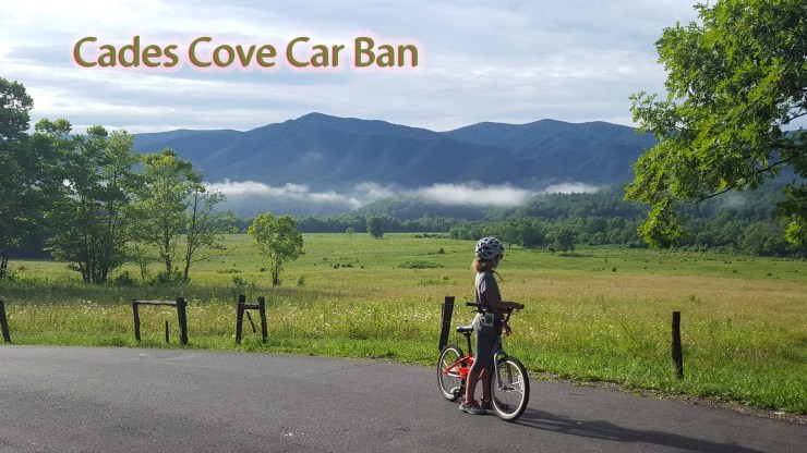 Cades Cove car ban is under way.