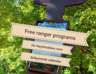 Find all the free Smoky Mountain Ranger events on the HeySmokies.com daily events calendar!