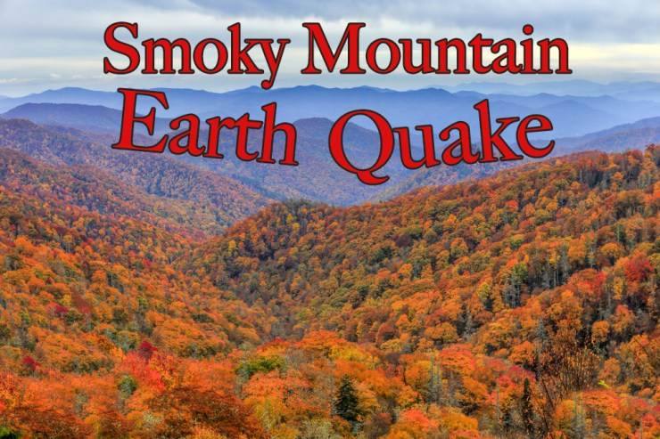 Great Smoky Mountain Earthquake rattles the Southern Appalachians