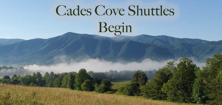 Cades Cove shuttles begin on car free Wednesdays.