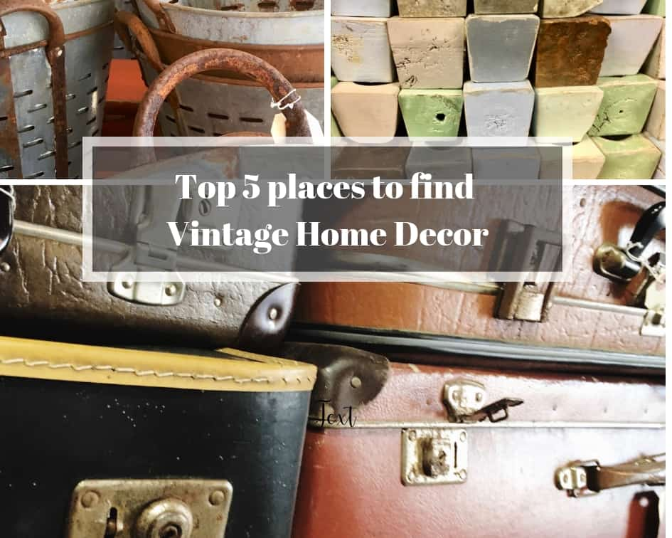 Check Out These Five Places To Find Cool Vintage Decor For Your Home And Youll Have Some Amazing New Decorative Items Add In No Time