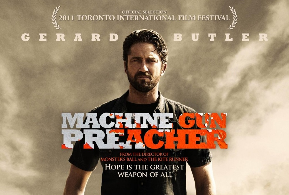 Moving First Trailer And Poster For Machine Gun Preacher With Gerard