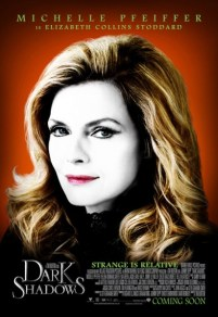 Dark Shadows - Michelle Pfeiffer Poster