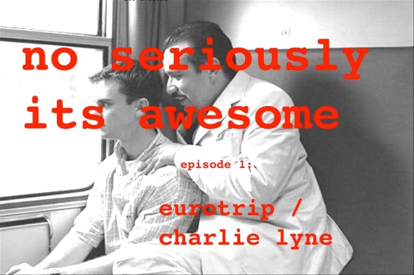 no seriously it's awesome Episode 1