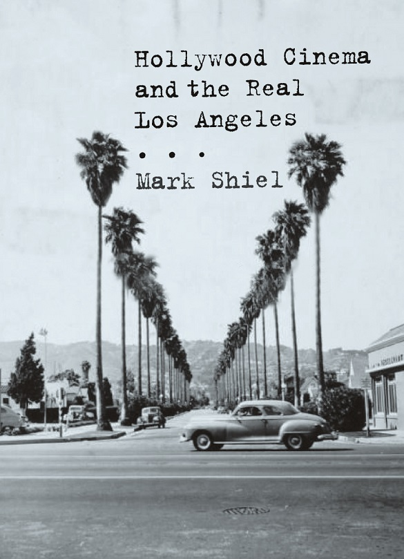 Hollywood Cinema and the Real LA