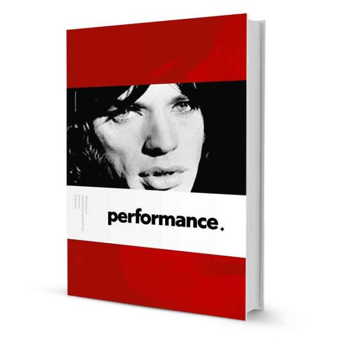 Performance: The 50thAnniversary of the Donald Cammell and Nicolas Roeg Cinematic Classic