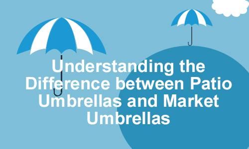 difference between patio umbrellas