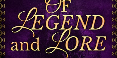 Release Day: Of Legend and Lore!